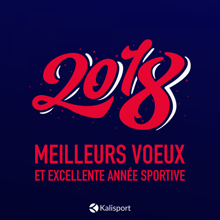 Bonne année 2018 - Kalisport - Gestion internet clubs et associations sportives