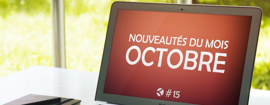 #15 : Les nouveautés du mois d'octobre