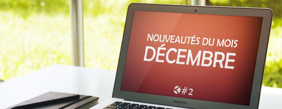 #2 : Les nouveautés du mois de décembre