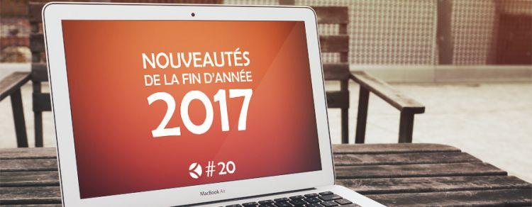 #20 : Les nouveautés de la fin d'année 2017