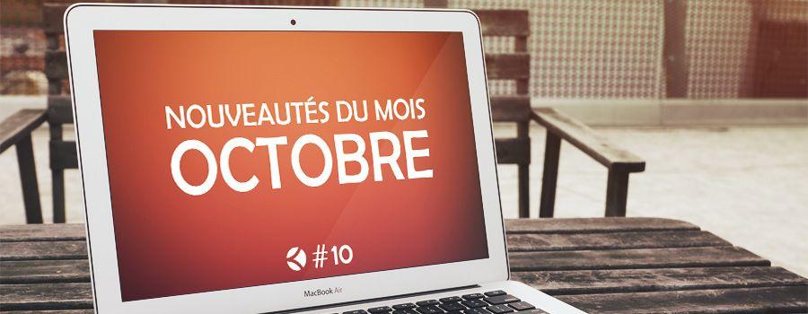 #10 : Les nouveautés du mois d'octobre
